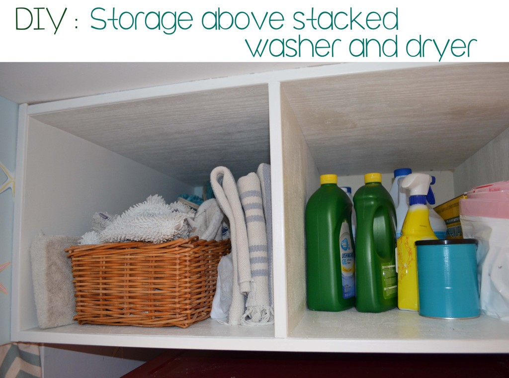 DIY Storage above stacked washer and dryer