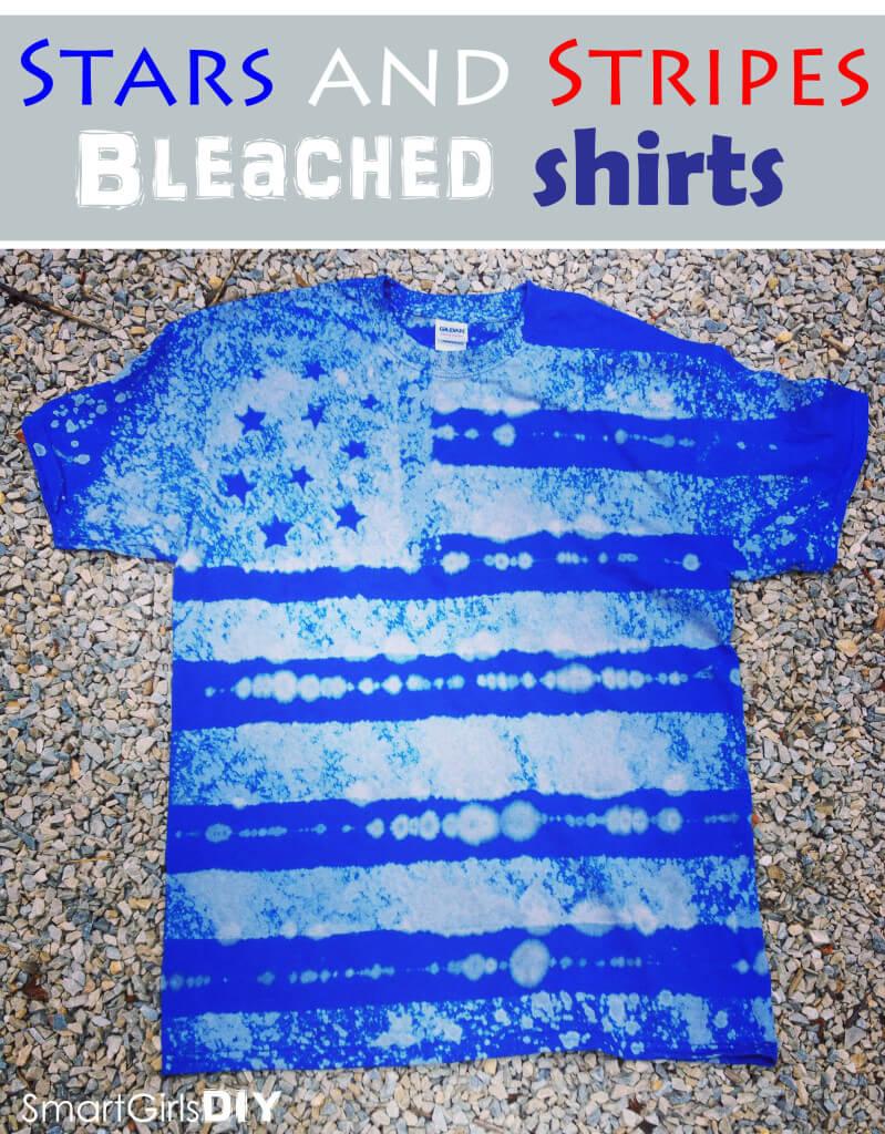 Stars and Stripes Bleached Shirts - Smart Girls DIY