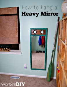 How to Hang a Heavy Mirror – Quick Tip Tuesday