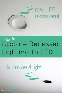 How to update recessed lighting to LED Smart Girls DIY