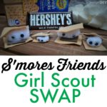 S'mores craft for Girl Scout - Make your own SWAPS